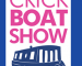Crick Boat Show 2020 rescheduled