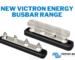 New Victron Energy Busbar Range